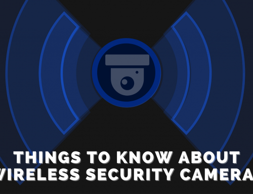Wireless Security Cameras: 3 Things to Know Before Buying