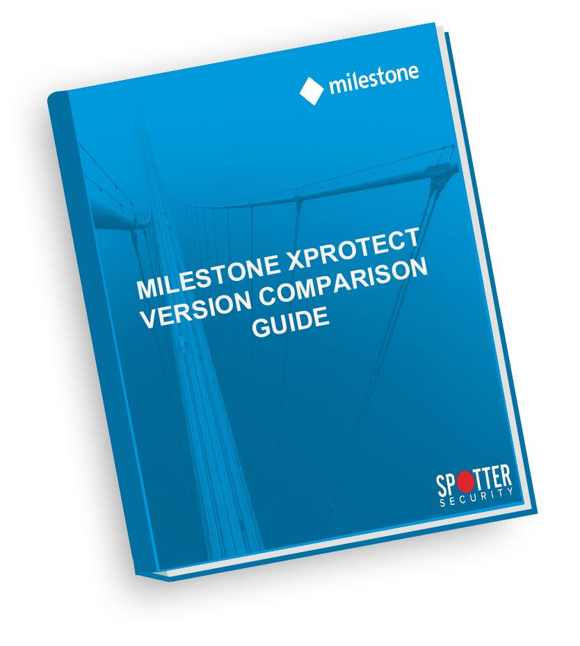 Milestone XProtect Comparison Guide