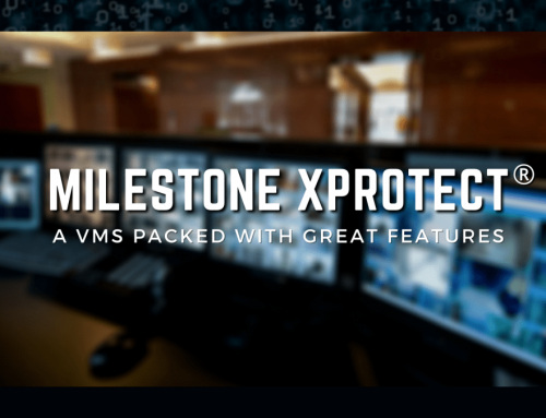 5 Great Features in Milestone XProtect Smart Client